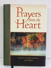 Prayers From The Heart  Simple Conversations With God