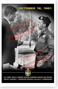 John F. Kennedy With General William Yarborough Green Berets SWCS Poster