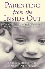 Parenting from the Inside Out: How a Deeper Self-U