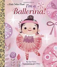 I'm a Ballerina! (Little Golden Book) by Chou, Joey, Fliess, Sue Hardcover Boo