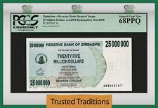TT PK 56 2008 ZIMBABWE 25000000 DOLLARS PCGS 68 PPQ SUPERB GEM NEW NONE FINER