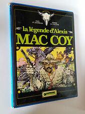 BD LA LEGENDE D'ALEXIS MAC COY PALACIOS ET GOURMELEN T1 EO 1975 WESTERN DARGAUD