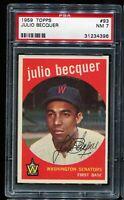 1959 Topps Baseball #93 JULIO BECQUER Washington Senators PSA 7 NM