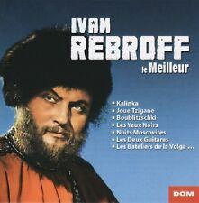 Ivan REBROFF / Le Meilleur / (1 CD) / NEUF