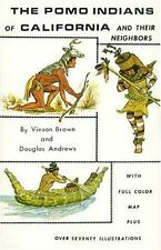 Pomo Indians of California and Their Neighbors Vinson Brown Paperback