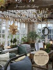 Jeanne d 'arc Living Magazin Phantastische weihnachtliche Wohnungen Christmas 21