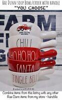 "Rae Dunn Bowl CHILI HOHOHO SANTA Red Truck Christmas Handle ""YOU CHOOSE"" NEW '19"