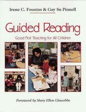 Guided Reading: Good First Teaching for All Children by Irene C. Fountas.