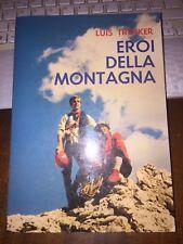 LUIS TRENKER EROI DELLA MONTAGNA Dall'oglio 1^ eidz 1981 brossurato 390 pagine