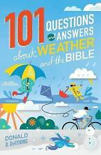 101 Questions and Answers about Weather and the Bible, Deyoung, Donald B., 08010