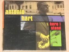 ANTONIO HART -Here I Stand- CD