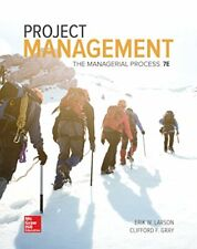 Project Management The Managerial Process 7th Edition by Erik Larson