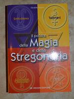 PEGASO - IL POTERE DELLA MAGIA E DELLA STREGONERIA - ED. DE VECCHI - 2004  (VC)