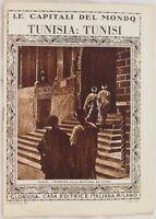 TUNISI TUNISIA LE CAPITALI DEL MONDO GLORIOSA CASA EDITRICE 1925 CIRCA AFRICA