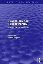NEW Psychology and Psychotherapy: Current Trends and Issues