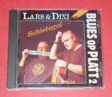 Lars & Dixi - Schietegol (Blues op Platt 2) -- CD / Blues