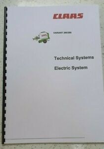CLAAS VARIANT 260 280 TECHNICAL & ELECTRIC SYSTEMS MANUAL PRINTED COMB BOUND