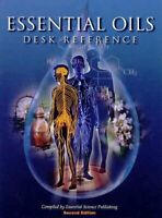 Essential Oils Desk Reference - Compiler-Essential Science Publishing