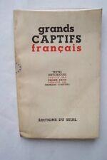 GRANDS CAPTIFS FRANCAIS textes historiques
