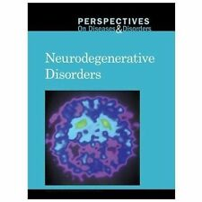 Neurodegenerative Disorders Perspectives on Diseases and Disorders