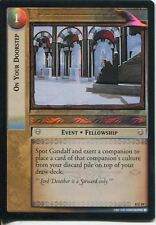 Lord Of The Rings CCG Foil Card SoG 8.U19 On Your Doorstep