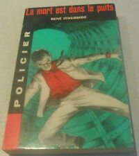 RENE ITHURBIDE / LA MORT EST DANS LE PUITS ..Coll Policiere ancienne