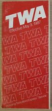 TRANS WORLD AIRLINES - SYSTEM TIMETABLE - 9 MAY 1987