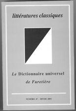 Litteratures classiques n°47 Hiver 2003 Le Dictionnaire universel de Furetiere