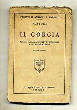 Platone # IL GORGIA # La Nuova Italia Editrice 1940