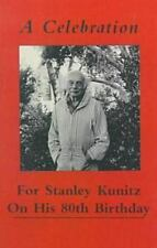 A Celebration for Stanley Kunitz On His Eightieth Birthday-ExLibrary