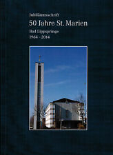 Sievers, publication commémorative 50 J. st. - Marie Bad Lippspringe 1964 - 2014, Kr. FEoLL