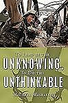 To Lead by the Unknowing, to Do the Unthinkable (Hardback or Cased Book)