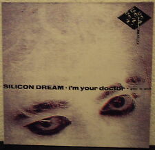 SILICON DREAM - I´m your doctor ...