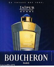 PUBLICITE ADVERTISING 065  2000  BOUCHERON  parfum homme JAIPUR