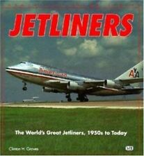 JETLINERS, WORLD'S GREAT JETLINERS, 1950s TO TODAY, GROVES, MOTORBOOKS