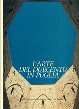 CALO' MARIANI Maria Stella, L'arte del Duecento in Puglia