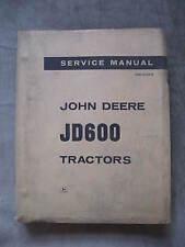 John Deere JD600 JD 600 Tractor service technical Repair manual ORIGINAL