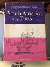 Rodman, Selden; Illustrated by Bill Negron SOUTH AMERICA OF THE POETS  1st Editi