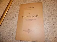 1904.Le canal de Panama.Louis Guilaine
