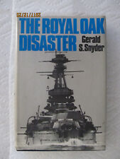 The Royal Oak Disaster by Gerald S. Snyder (1978, Hardcover, Reprint)