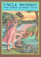 Uncle Monday and Other Florida Tales (2002, Paperback)
