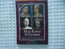 **NEW**Mad Kings & Queens: Historys Most Famous Raving Raving Royals