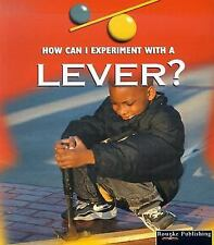 A Lever (How Can I Experiment With...?)