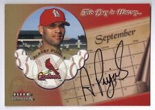 2005 Fleer Tradition Albert Pujols This Day in History Auto on card Autograph
