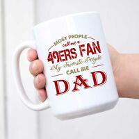 49ers Mug Mug for Dad 49ers Gift Coffee Mug San Francisco 49ers Gift for Dad