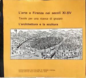 L'ARTE A FIRENZE NEI SECOLI XI-XV - 1975