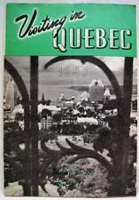 QUEBEC CITY CANADA SOUVENIR TOURISM & TRAVEL INFORMATIONAL BROCHURE GUIDE 1957