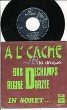 """BOB DECHAMPS 45 TOURS 7"""" BELGIUM LA DRAGUE (DE GUY BEDOS) VERSION WALLONNE"""