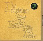 THE COMPLAINER - Saint Tinnitus Is My Leader - 2012 CD Set - FREE UK SHIPPING!