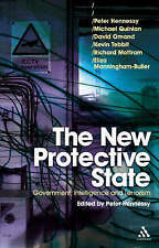 The New Protective State: Government, Intelligence and Terrorism, , Good, Paperb